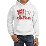 This Guy Loves Bacon Hoodie Sweatshirt