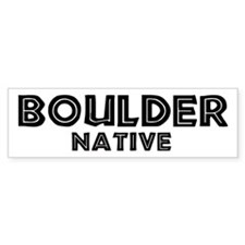 Boulder Native Bumper Bumper Sticker