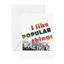 I Like Popular Things Sarcastic Greeting Cards (Pa
