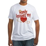 Randy Lassoed My Heart Fitted T-Shirt