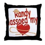Randy Lassoed My Heart Throw Pillow