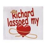 Richard Lassoed My Heart Throw Blanket