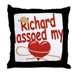 Richard Lassoed My Heart Throw Pillow