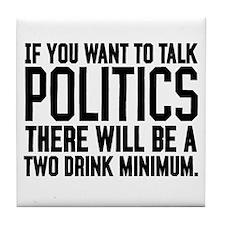 Two Drink Minimum Tile Coaster
