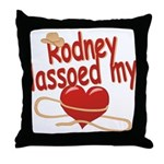 Rodney Lassoed My Heart Throw Pillow