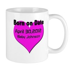 Born on Date Maturnity Mug