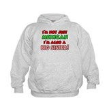 Not Just Mexican Big Sister Hoodie