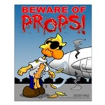 Beware of Props - Safety Poster