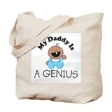 My Daddy Is A GENIUS (boy 1) Tote Bag