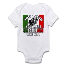 You Wish U Were Sicilian Infant Bodysuit