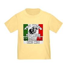 You Wish U Were Sicilian T