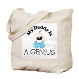 My Daddy Is A GENIUS (boy 2) Tote Bag
