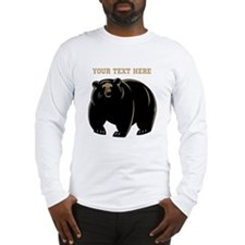 Big Bear with Custom Text. Long Sleeve T-Shirt