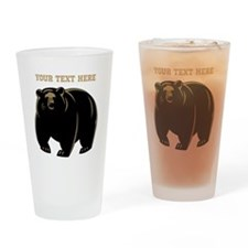 Big Bear with Custom Text. Drinking Glass
