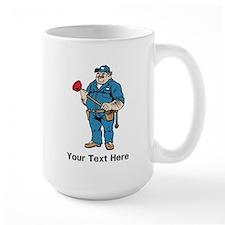 Plumber. Your Text. Mug