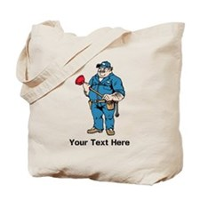 Plumber. Your Text. Tote Bag