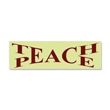 Teach Peace Car Magnet 10 x 3