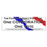 One Corporation One Vote Bumper Sticker