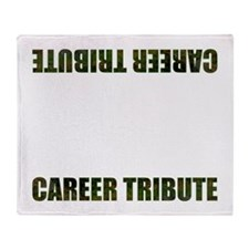 Career Tribute 1 Throw Blanket