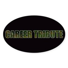 Career Tribute 1 Sticker (Oval)