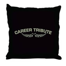 Career Tribute 2 Throw Pillow