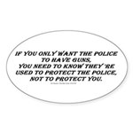 Police Only Sticker (Oval)