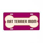 Rat Terrier Mom License Plate
