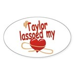Taylor Lassoed My Heart Sticker (Oval)
