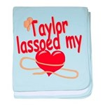 Taylor Lassoed My Heart baby blanket