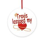 Travis Lassoed My Heart Ornament (Round)