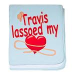 Travis Lassoed My Heart baby blanket