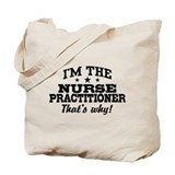 Funny Nurse Practitioner Tote Bag