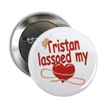 Tristan Lassoed My Heart 2.25