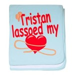 Tristan Lassoed My Heart baby blanket
