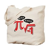 Get Real Be Rational Tote Bag