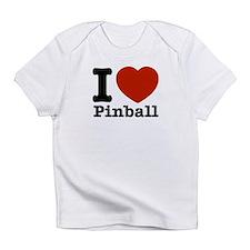 I love Pinball Infant T-Shirt