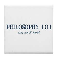 Philosophy 101 Tile Coaster