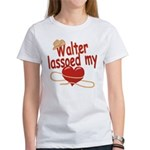 Walter Lassoed My Heart Women's T-Shirt