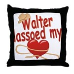 Walter Lassoed My Heart Throw Pillow