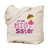 Dance Big Sister Tote Bag