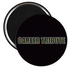 Career Tribute 1 Magnet