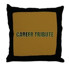 Career Tribute 1 Throw Pillow