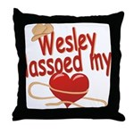 Wesley Lassoed My Heart Throw Pillow