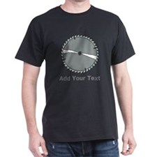 Carpenters Saw. With text. T-Shirt
