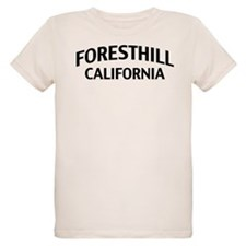 Foresthill California T-Shirt