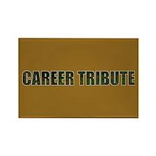 Career Tribute 1 Rectangle Magnet