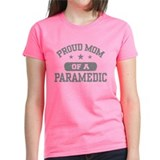 Proud Mom of a Paramedic Tee