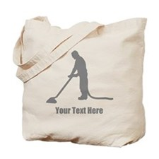 Vacuum Cleaning. Your Text. Tote Bag