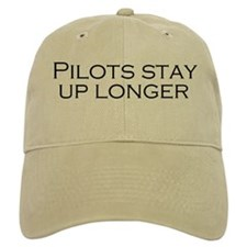 Pilots Stay Up Longer Baseball Cap