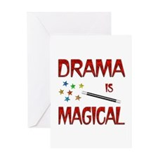 Drama is Magical Greeting Card